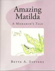 Amazing Matilda - A Monarch's Tale - Book cover