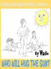 Who Will Hug the Sun - Book cover - Children's Book Review on Mungai and the Goa Constrictor