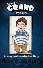 Lionel's Great Adventure - Lionel and the Golden Rule featured Children's Book of the Week on mungaiandthegoaconstrictor.em