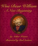 Wise Bear William, A New Beginning - Review featured on Mungai and the Goa Constrictor