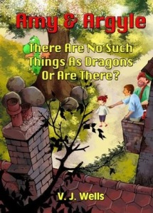 Amy and Argyle – There Are No Such Things As Dragons – Or Are There