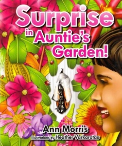 Surprise in Auntie's Garden